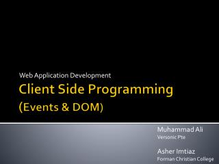 Client Side Programming ( Events & DOM)