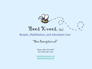 Bees Knees,  LLC