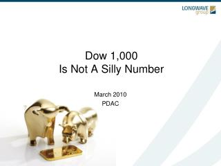 Dow 1,000  Is Not A Silly Number