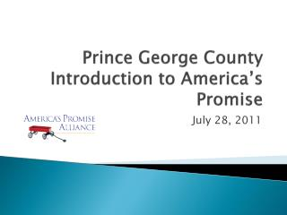 Prince George County Introduction to America's Promise