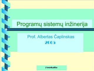 Programu sistemu in inerija
