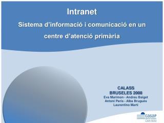 Intranet  Sistema d'informació i comunicació en un centre d'atenció primària