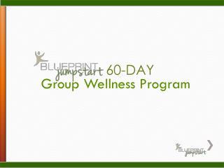 Group Wellness Program