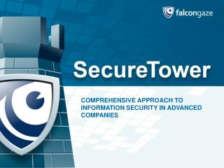 COMPREHENSIVE APPROACH TO INFORMATION SECURITY IN ADVANCED COMPANIES