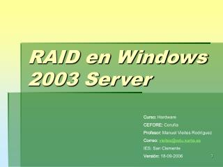 RAID en Windows 2003 Server