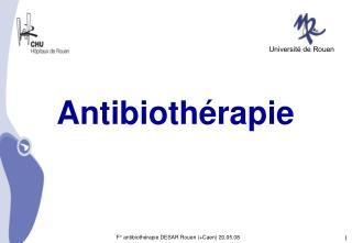 F  antibioth rapie DESAR Rouen Caen 20.05.08