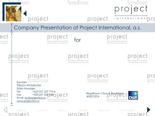 Company Presentation of  Project International, a.s. for