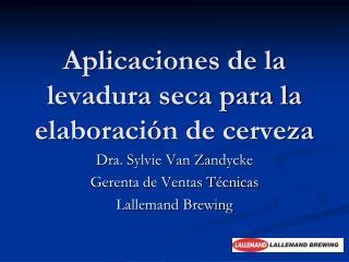 Aplicaciones de la levadura seca para la elaboración de cerveza