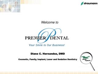 Diane C. Hernandez, DMD Cosmetic, Family, Implant, Laser and Sedation Dentistry