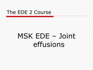 The EDE 2 Course