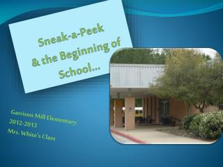 Sneak-a-Peek  & the Beginning of School…