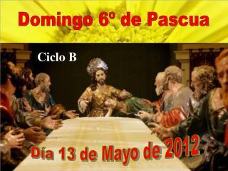 Domingo 6º de Pascua