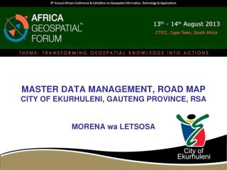 MASTER DATA MANAGEMENT, ROAD MAP CITY OF EKURHULENI, GAUTENG PROVINCE, RSA