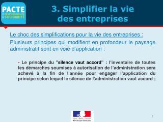 3. Simplifier la vie  des entreprises