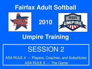 Fairfax Adult Softball 2010 Umpire Training