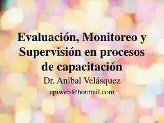 Evaluación, Monitoreo y Supervisión en procesos de capacitación