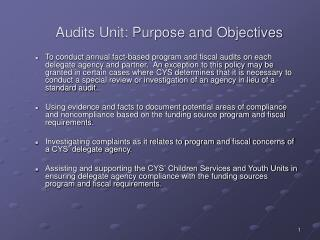 Audits Unit: Purpose and Objectives