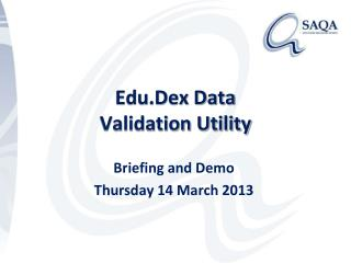 Edu.Dex Data  Validation Utility