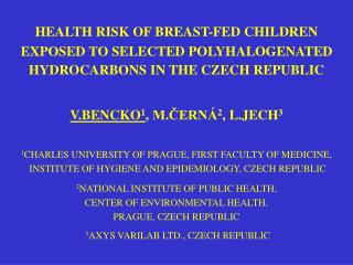 HEALTH RISK OF BREAST-FED CHILDREN