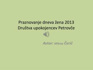 Avtor:  Milena Čerič
