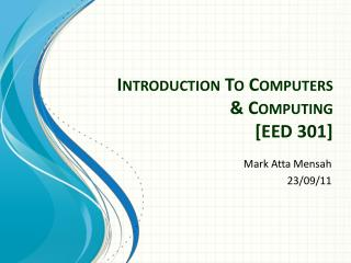 Introduction To Computers & Computing [EED 301]