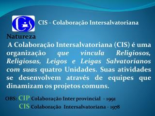CIS - Colaboração Intersalvatoriana