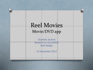 Reel Movies Movie/DVD app