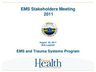 EMS Stakeholders Meeting   2011