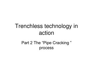 Trenchless technology in action