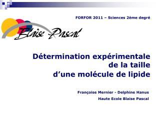 Détermination expérimentale  de la taille  d'une molécule de lipide