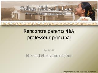 Rencontre parents 4�A professeur principal