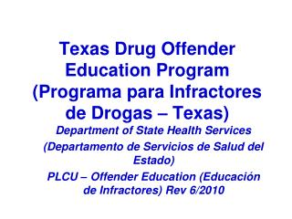 Texas Drug Offender Education Program Programa para Infractores de Drogas   Texas
