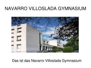 NAVARRO VILLOSLADA GYMNASIUM
