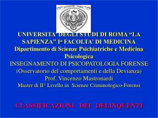 Viceversa la classificazione effettuata da Fontanesi e Ponti (1954 � 1969) � la seguente: