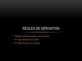 Règles de dérivation