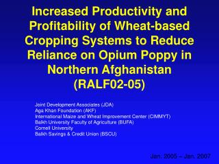 Increased Productivity and Profitability of Wheat-based Cropping Systems to Reduce Reliance on Opium Poppy in Northern A