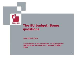 The EU budget: Some questions