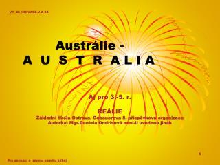 Austrálie -  A  U  S  T  R  A L I A