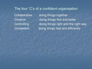 The four 'C's of a confident organisation