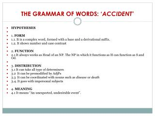 THE GRAMMAR OF WORDS: ' ACCIDENT'