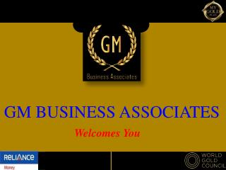 GM BUSINESS ASSOCIATES