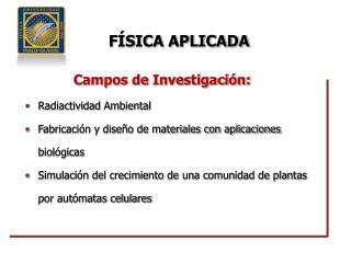 Campos de Investigación: Radiactividad  Ambiental