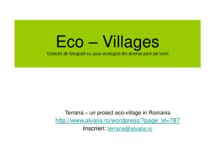 Eco – Villages Colectie de fotogratii cu case ecologice din diverse parti ale lumii