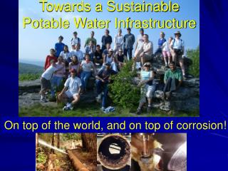 Towards a Sustainable  Potable Water Infrastructure