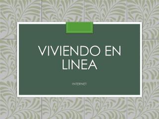 VIVIENDO EN LINEA