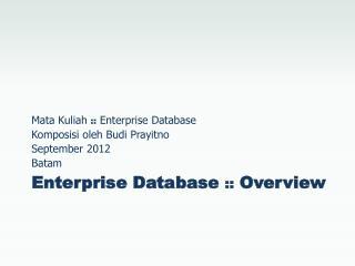Enterprise Database  ::  Overview