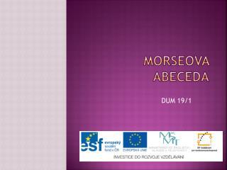 MORSEOVA ABECEDA