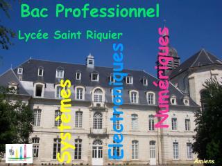 Bac Professionnel Lycée Saint Riquier