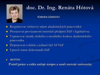 doc. Dr. Ing. Renáta Hótová