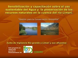 """""""Gestión para la Conservación Ambiental"""" Junta de Vigilancia Río grande y Limarí y sus afluentes"""